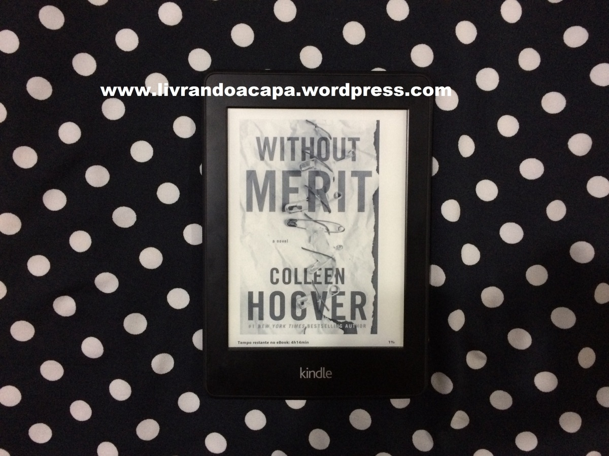Resenha do livro Without Merit de Collen Hoover